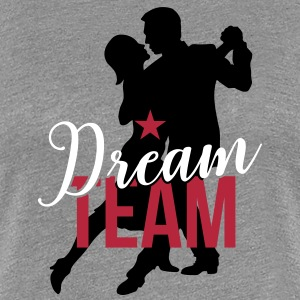 Dream Team 2C T-Shirts - Frauen Premium T-Shirt