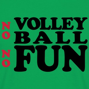 VolleyballFREAK No Volley no fun MP T-Shirts - Männer T-Shirt