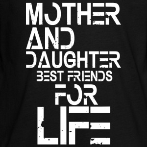Mother and Daughter best friends for life Langarmshirts - Teenager Premium Langarmshirt