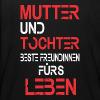 Mutter und Tochter beste Freundinnen fürs Leben - Kinder T-Shirt