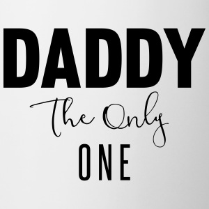 daddy the only one Tazze & Accessori - Tazza