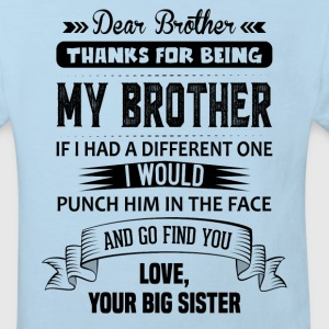 Dear Brother, Love, Your Big Sister Shirts - Kids' Organic T-shirt