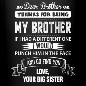 Dear Brother, Love, Your Big Sister Mugs & Drinkware - Full Colour Mug