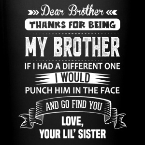 Dear Brother, Love, Your Lil Sister Mugs & Drinkware - Full Colour Mug