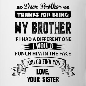 Dear Brother, Love, Your Sister Mugs & Drinkware - Mug
