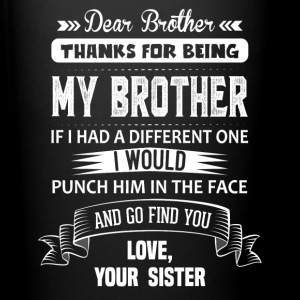 Dear Brother, Love, Your Sister Mugs & Drinkware - Full Colour Mug