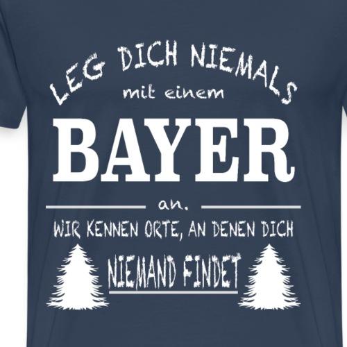 BAYER - LEG DICH NIEMALS MIT AN
