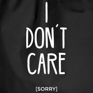 I don ´ t care sorry is statement saying I don't care Bags & Backpacks - Drawstring Bag