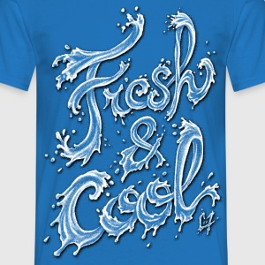 Fresh & Cool T-Shirts - Men's T-Shirt