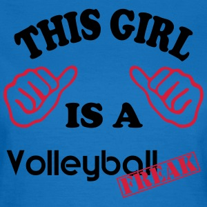 VolleyballFREAK This girl is a VF MP T-Shirts - Frauen T-Shirt