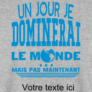 ajouter texte jour dominerai citation Sweat-shirts - Sweat-shirt Homme