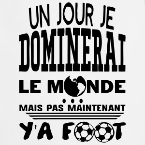 jour dominerai citation monde foot  Tabliers - Tablier de cuisine