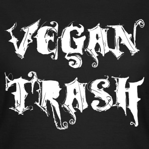 VEGAN TRASH T-Shirts - Frauen T-Shirt