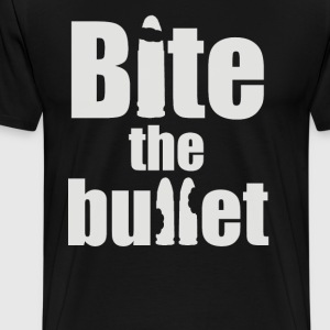 Bite the bullet - Männer Premium T-Shirt