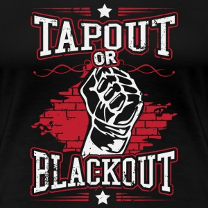 MMA shirt - tapout or blackout Tee shirts - T-shirt Premium Femme