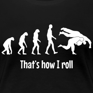 That's how i roll T-shirts - Dame premium T-shirt