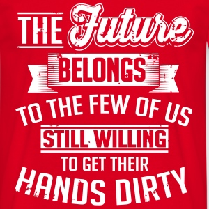 Get your hands dirty T-Shirts - Männer T-Shirt