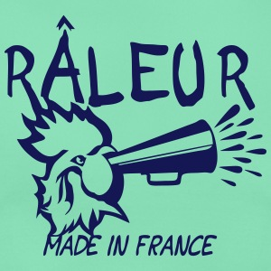 raleur citation coq porte voix made  Tee shirts - T-shirt Femme