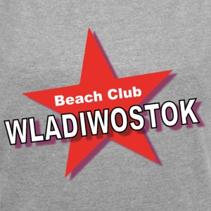 Beach Club T-Shirts - Women's T-shirt with rolled up sleeves