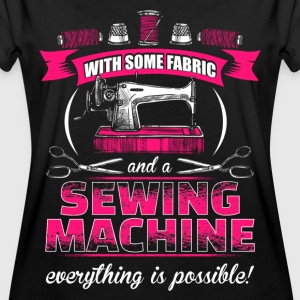 Everything is possible - EN with fabric and sewing machine T-Shirts - Women's Oversize T-Shirt