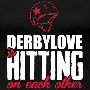 Derbylove is hitting on each other Magliette - Maglietta Premium da donna