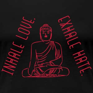 Yoga: Inhale love - exhale hate T-shirts - Dame premium T-shirt