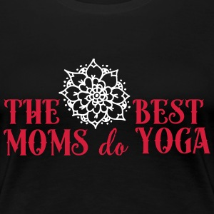 The best moms do yoga Magliette - Maglietta Premium da donna