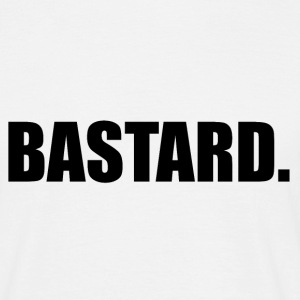 Bastard T-shirt - Men's T-Shirt
