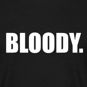 Bloody T-Shirt - Men's T-Shirt