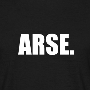 Arse T-shirt - Men's T-Shirt