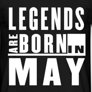 Legends Are Born in May - T-shirt - Men's T-Shirt