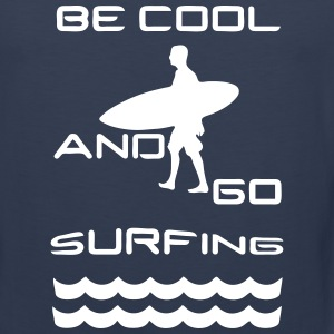 Be cool - go surfing Sports wear - Men's Premium Tank Top