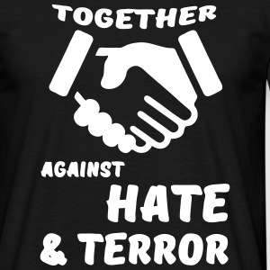 Together against Hate & Terror T-Shirts - Männer T-Shirt