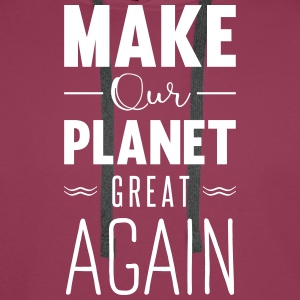 make our planet great aga Hoodies & Sweatshirts - Men's Premium Hoodie
