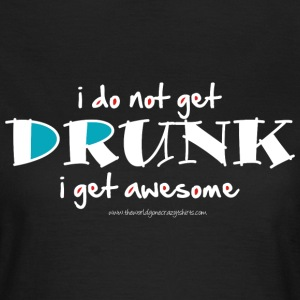 Drunk (dark) T-Shirts - Frauen T-Shirt