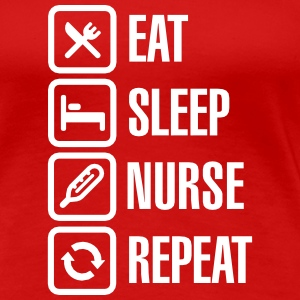 Eat Sleep Nurse Repeat Koszulki - Koszulka damska Premium