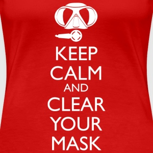 Keep Calm and clear your Mask Frauen T-Shirt - Frauen Premium T-Shirt