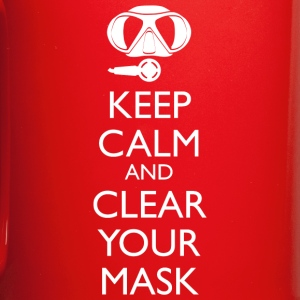 Keep Calm and clear your Mask Tasse - Tasse einfarbig