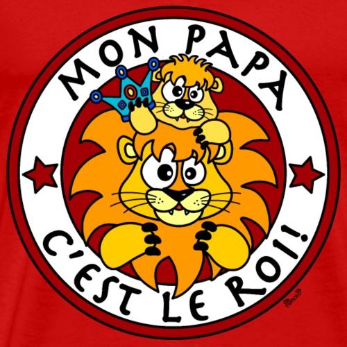Lion, Mon Papa c'est le Roi