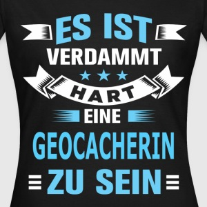 GEOCACHERIN T-Shirts - Frauen T-Shirt