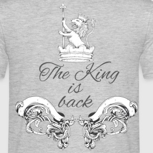 The King is back T-Shirts - Männer T-Shirt