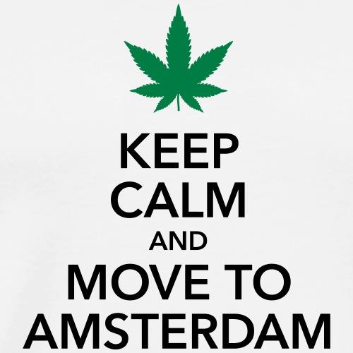 keep calm move to Amsterdam Holland Cannabis Weed