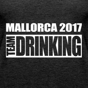 Mallorca - Team Drinking - Frauen Premium Tank Top