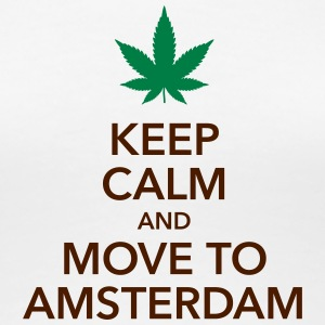 keep calm move to Amsterdam Holland Cannabis Weed - Frauen Premium T-Shirt