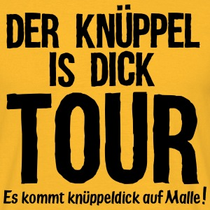 DER KÜPPEL IS DICK TOUR T-Shirts - Männer T-Shirt