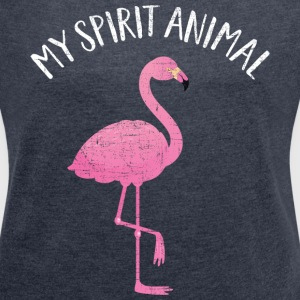 My Spirit Animal Is A Flamingo Camisetas - Camiseta con manga enrollada mujer