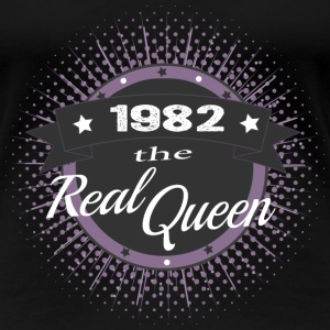 The Real Queen 1982 T-Shirts - Frauen Premium T-Shirt