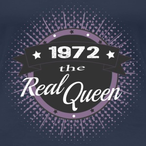 The Real Queen 1972 T-Shirts - Frauen Premium T-Shirt