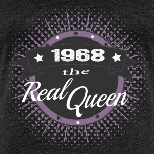 The Real Queen 1968 T-Shirts - Frauen Premium T-Shirt