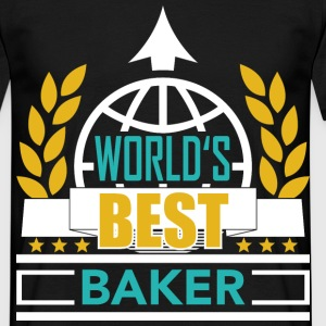World's best Baker 3 T-Shirts - Männer T-Shirt